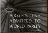 Still frame from: Argentine Admitted To World Parley, 1945/05/03