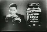 Still frame from: 1953 Commercial for Maxwell house coffee (Ad 1)