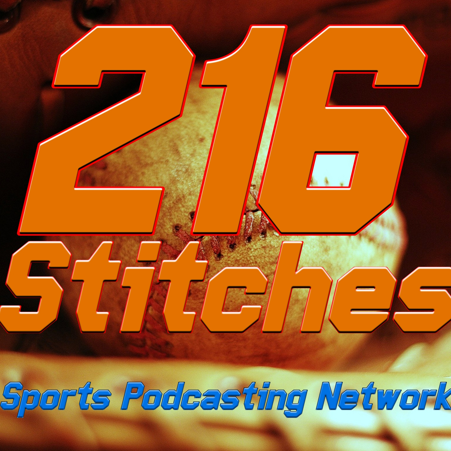 216 Stitches A Baseball Podcast – Sports Podcasting Network