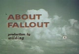Still frame from: About Fallout (1963)