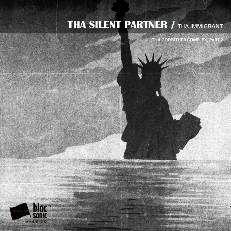 Cover of Tha Silent Partner 'Tha Immigrant (Tha Godfather Complex, Part 2)'