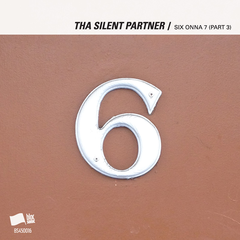 Cover of Tha Silent Partner 'SIX ONNA 7 (Part 3)'