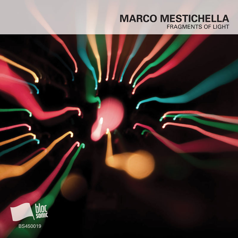 Cover of Marco Mestichella 'Fragments Of Light'