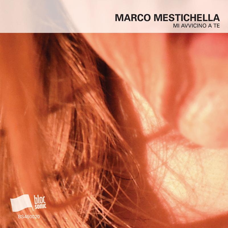 Cover of Marco Mestichella 'Mi Avvicino A Te'