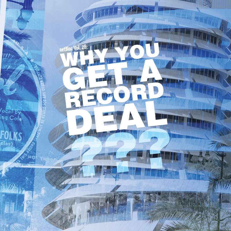 Cover of 'netBloc Vol. 28: Why You Get A Record Deal?'