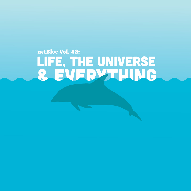 Cover of 'netBloc Vol. 42: Life, The Universe & Everything'