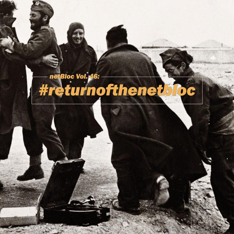 Cover of 'netBloc Vol. 46: #returnofthenetbloc'