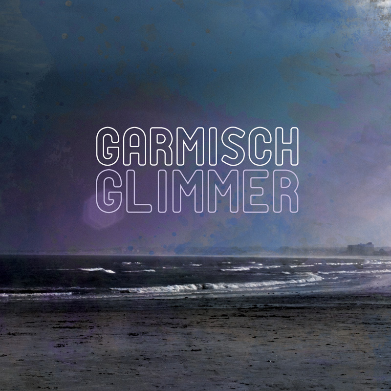 Cover of Garmisch's 'Glimmer'