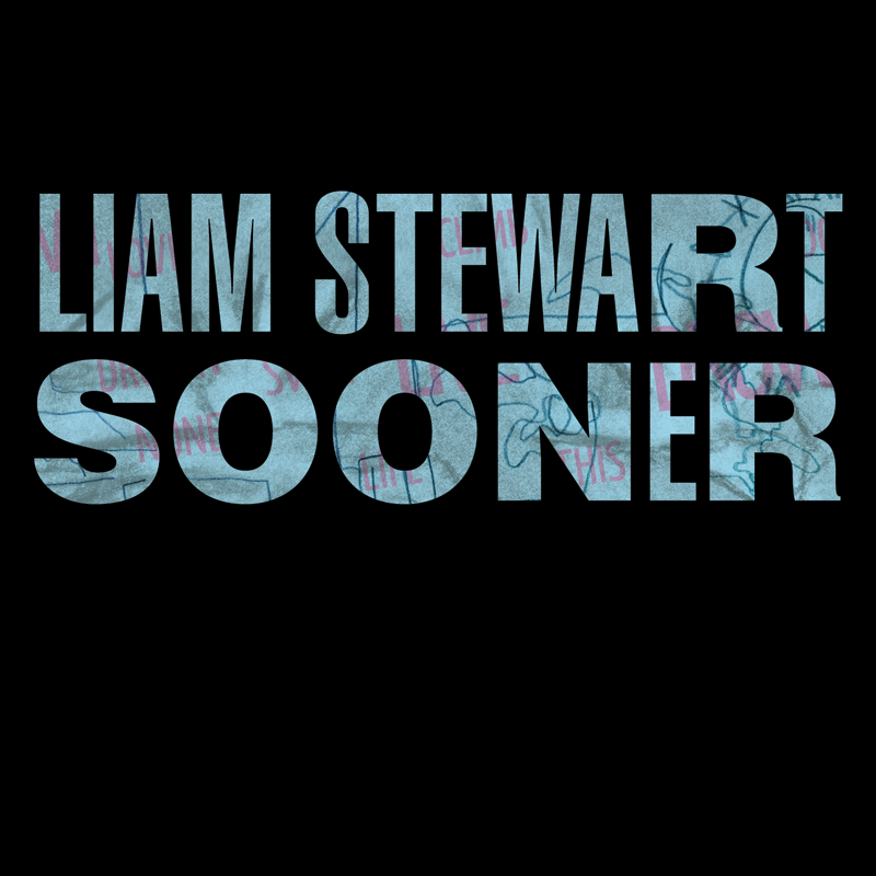 Cover of Liam Stewart's 'Sooner'