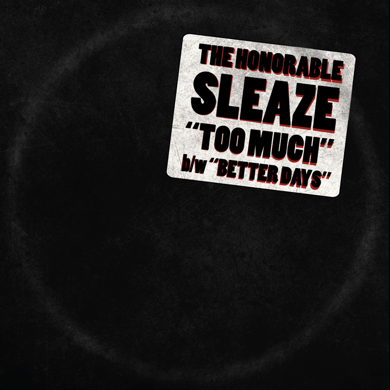Cover of The Honorable Sleaze 'Too Much'