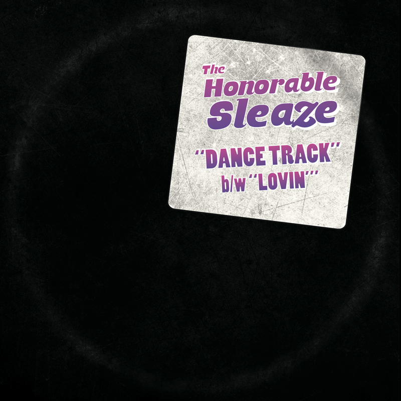 Cover of The Honorable Sleaze 'Dance Track'