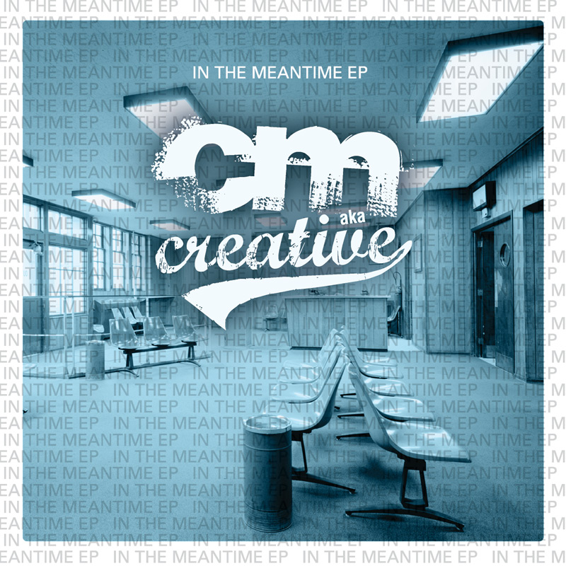 Cover of CM aka Creative 'In The Meantime EP'