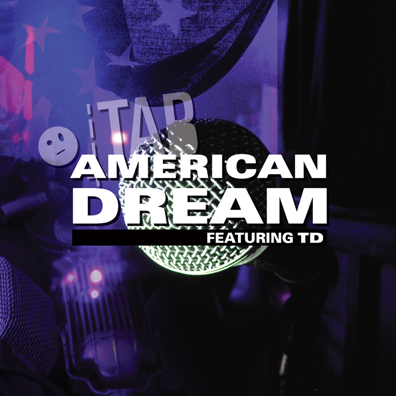 Cover of Tab 'American Dream (Featuring TD)'