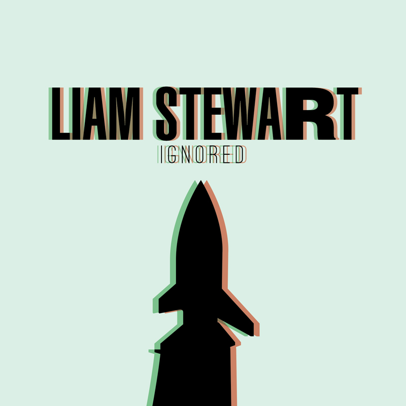 Cover of Liam Stewart's 'Ignored'