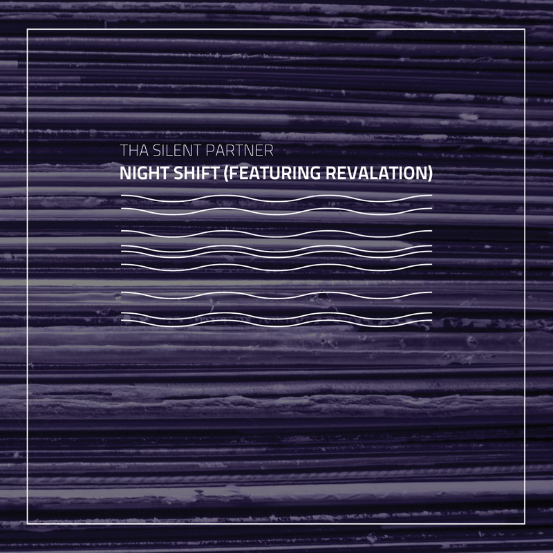 Cover of Tha Silent Partner 'Night Shift (Featuring Revalation)'