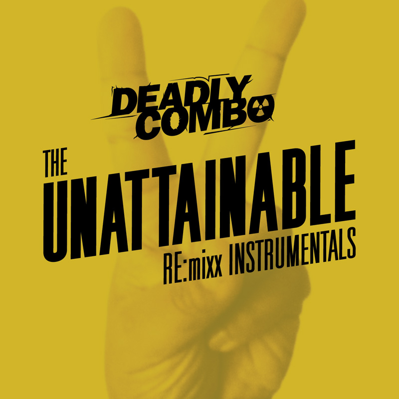 Cover of Deadly Combo 'The Unattainable RE:mixx Instrumentals'