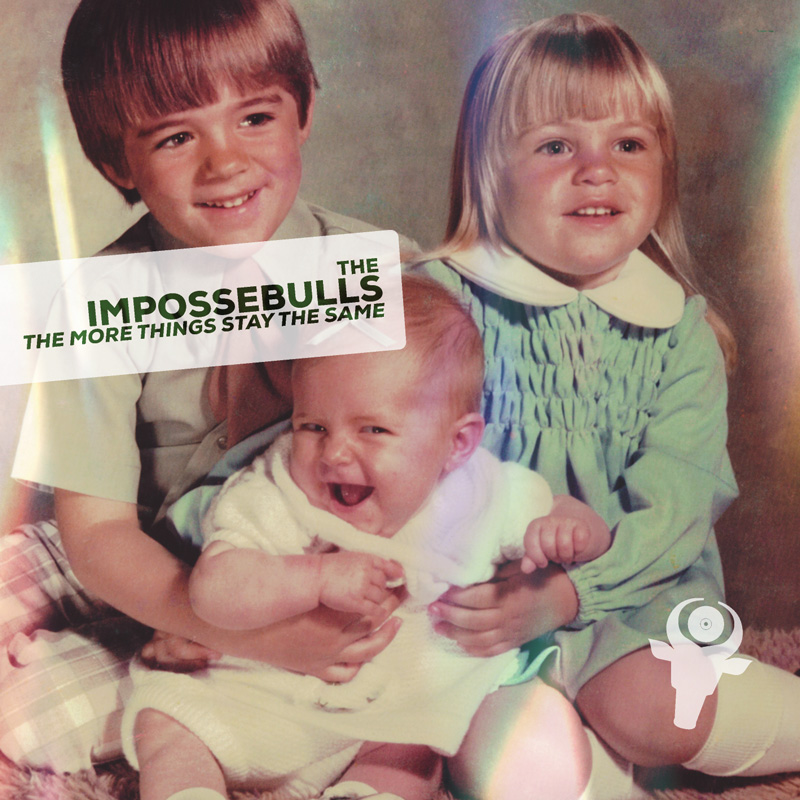 Cover of The Impossebulls 'The More Things Stay The Same'