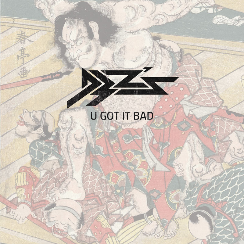 Cover of D3Zs 'U Got It Bad'