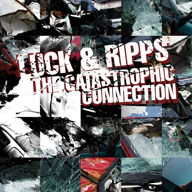 Cover of Luck & Ripps - The Catastrophic Connection
