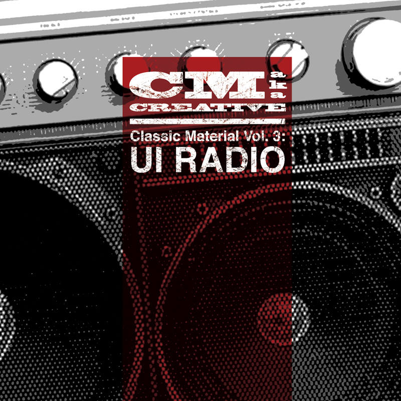 "Cover of CM aka Creative's ""Classic Material Vol. 3: UI Radio"""
