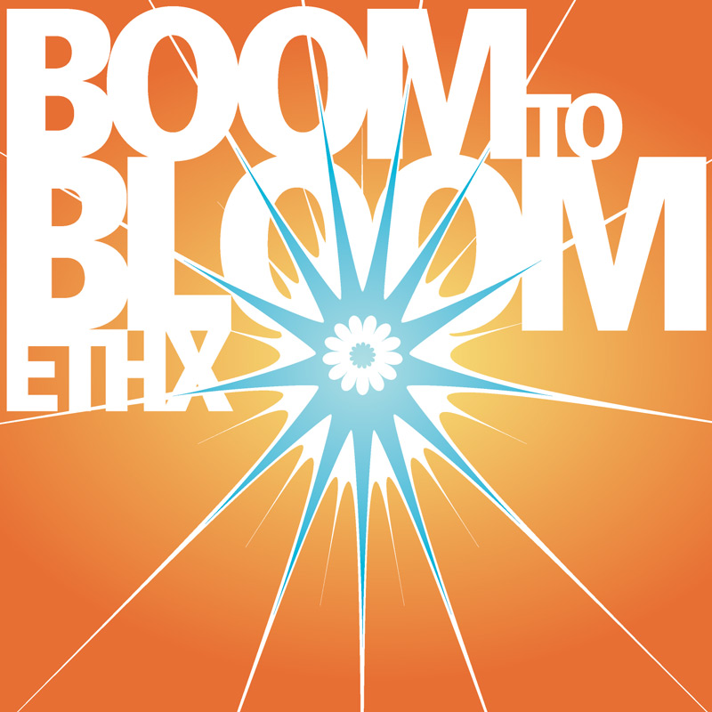 Cover of ETHX 'Boom To Bloom'