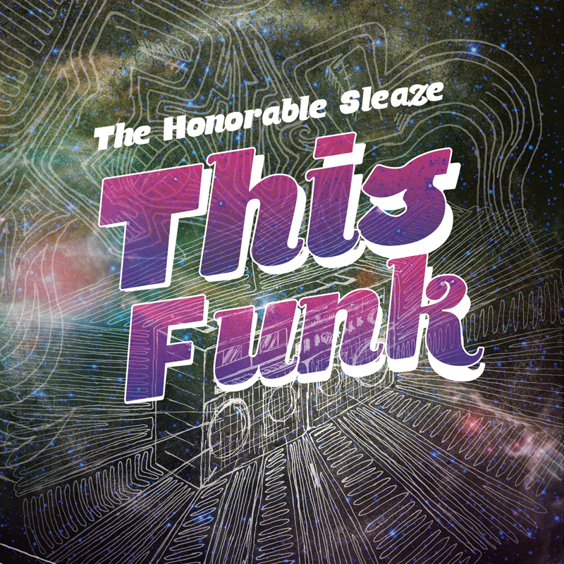 Cover of The Honorable Sleaze 'This Funk'