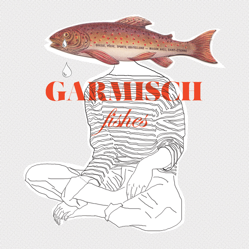 Cover of Garmisch 'Fishes'