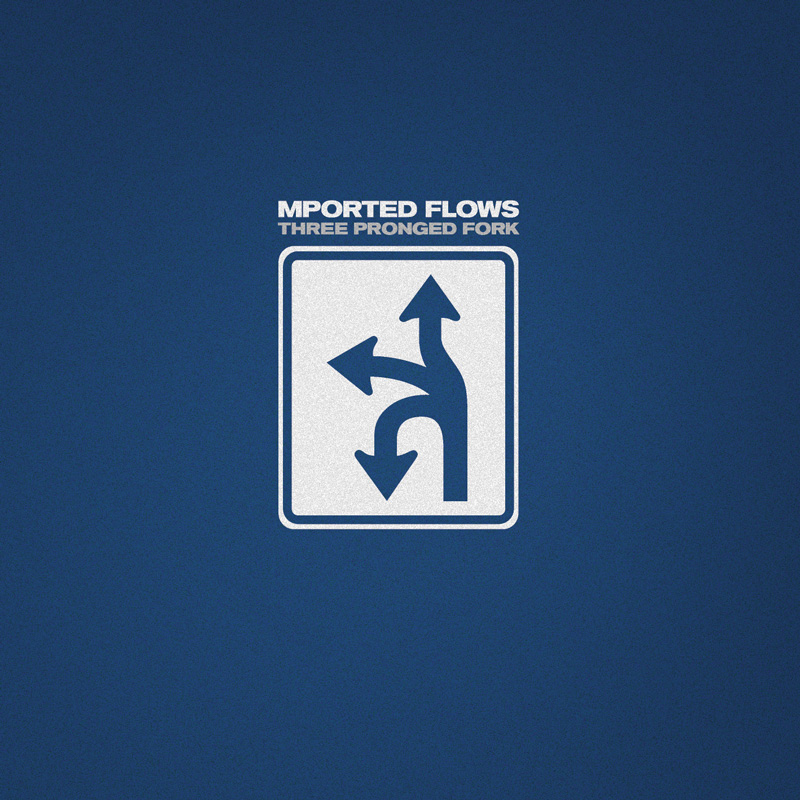 Cover of Mported Flows 'Three Pronged Fork'