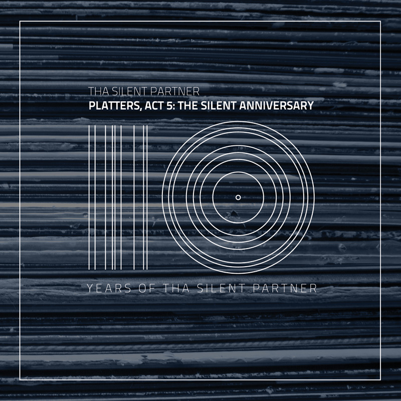 Cover of Tha Silent Partner 'Platters, Act 5: The Silent Anniversary (10 Years Of Tha Silent Partner)'