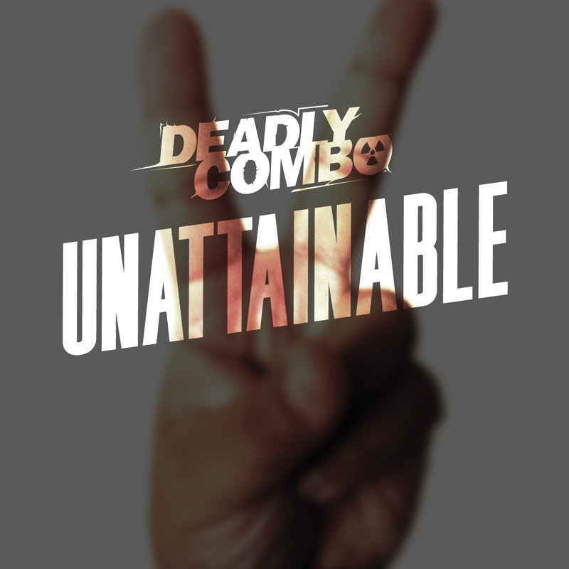 Cover of Deadly Combo 'Unattainable'