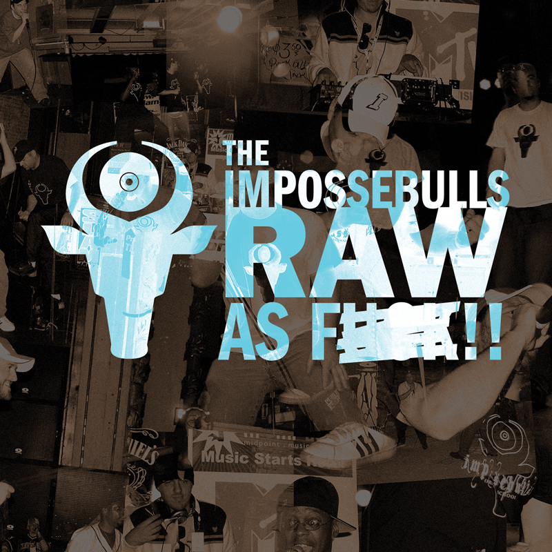 Cover of The Impossebulls 'RAW AS F**K!!'