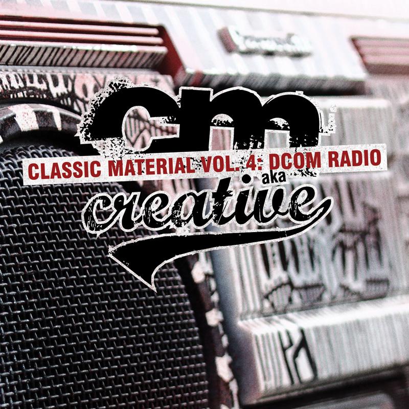 Cover of CM aka Creative 'Classic Material Vol. 4: DCOM Radio'
