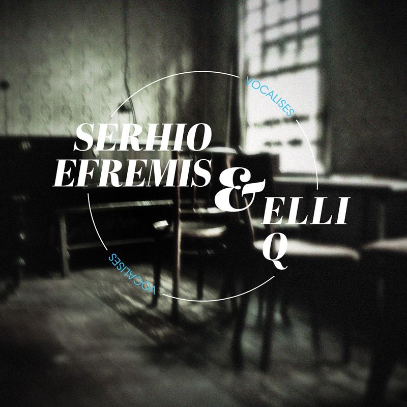 Cover of Serhio Efremis & Elli Q 'Vocalises'