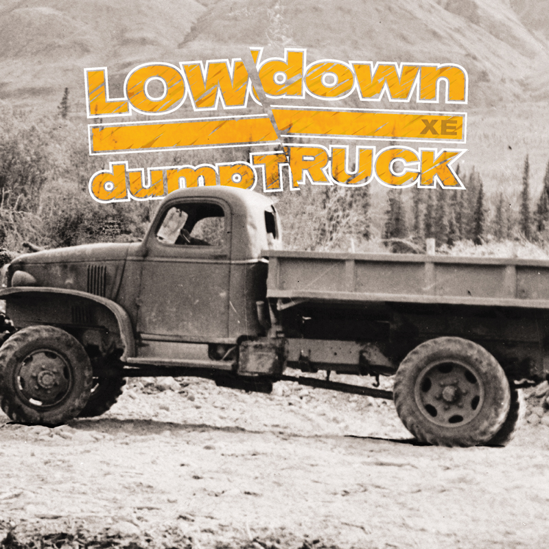 Cover of LOWdown 'dumpTRUCK XE'