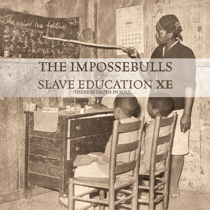 Cover of The Impossebulls 'Slave Education XE'