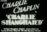 "Charlie Chaplin's ""Charlie Shanghaied"""