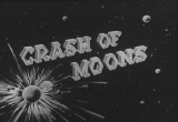 Still frame from: Rocky Jones, Space Ranger - Crash of the Moons