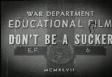 Still frame from: Don't Be a Sucker