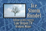 Still frame from: Ice Storm Rondel