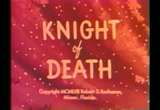 Still frame from: Knight of Death