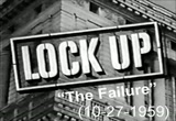 Still frame from: Lock Up: The Failure