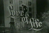 Still frame from: 'Love of Life' - May 22, 1953