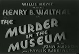 Still frame from: Murder in the Museum