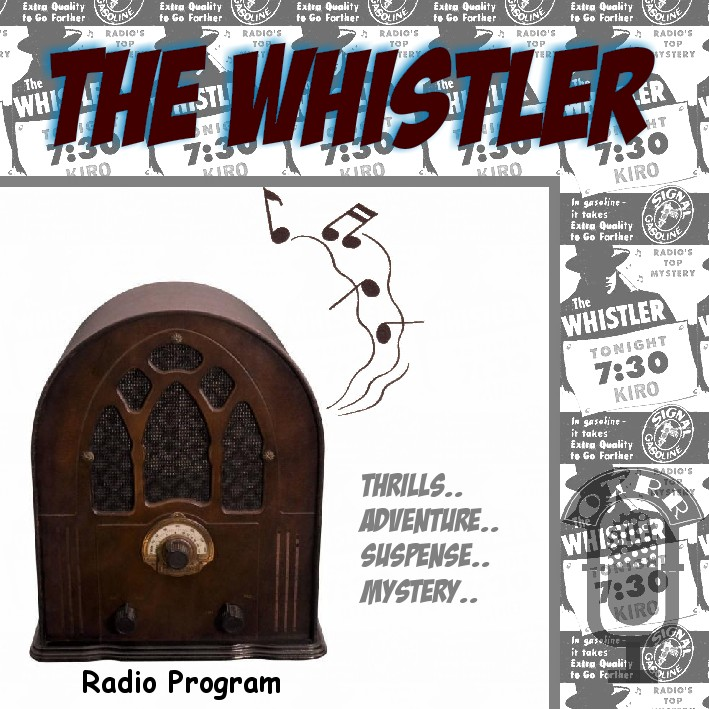 Old time radio researchers group the whistler