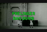 Still frame from: PRELINGER RAN DUMB