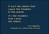 Still frame from: Rebels with a Cause