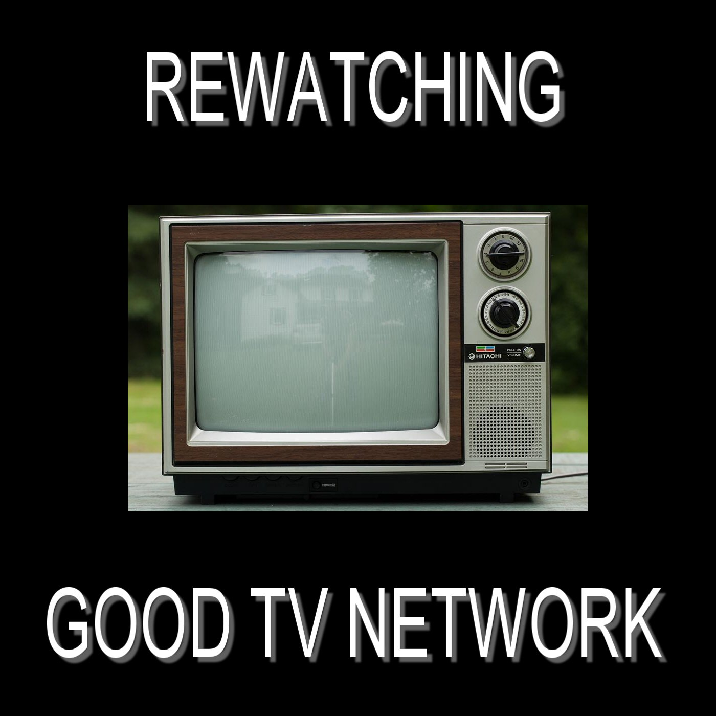 Re-Watching Good TV Network