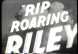 Still frame from: Rip Roaring Riley - trailer