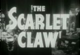 Still frame from: Roy William Neill's 'THE SCARLET CLAW' (1944) movie trailer