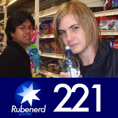Rubenerd Show 221
